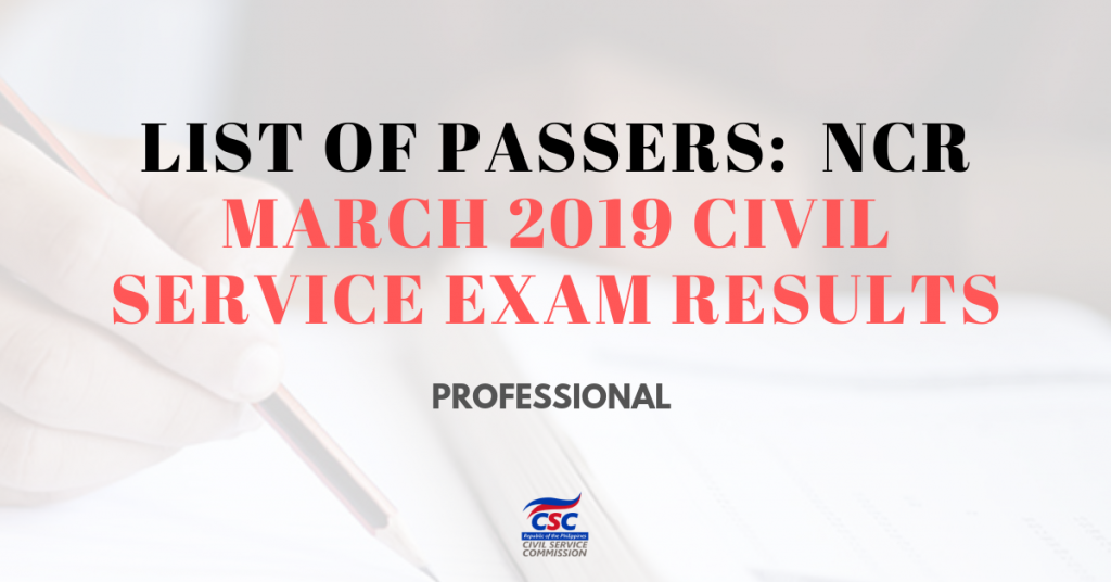 List of Passers: (NCR) March 2019 Civil Service Exam
