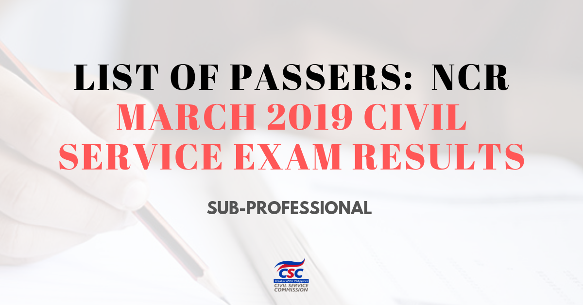 List of Passers_ NCR March 2019 Civil Service Exam Sub-pro