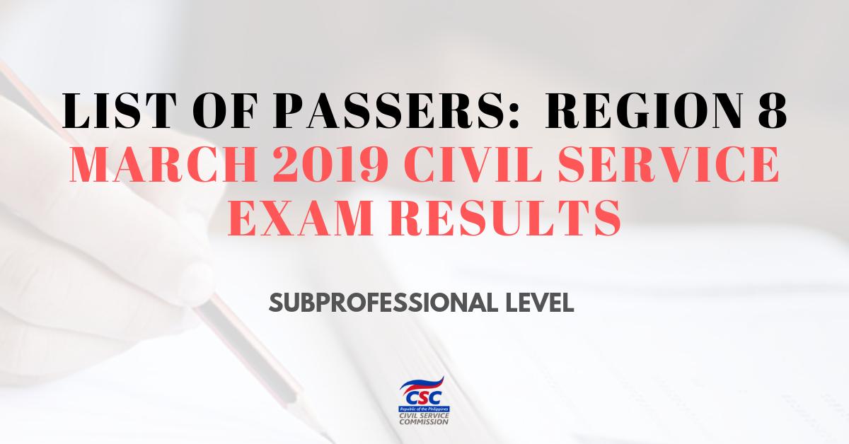 List of Passers_ region 8 March 2019 Civil Service sub pro