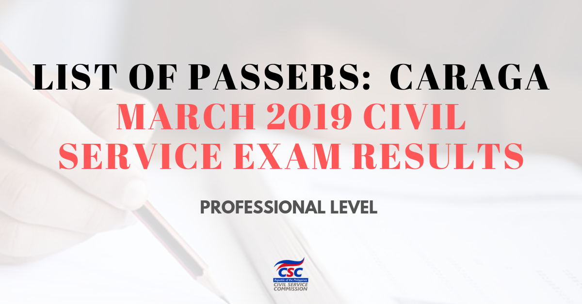 List of Passers_CARAGA March 2019 Civil Service Exam pofessional